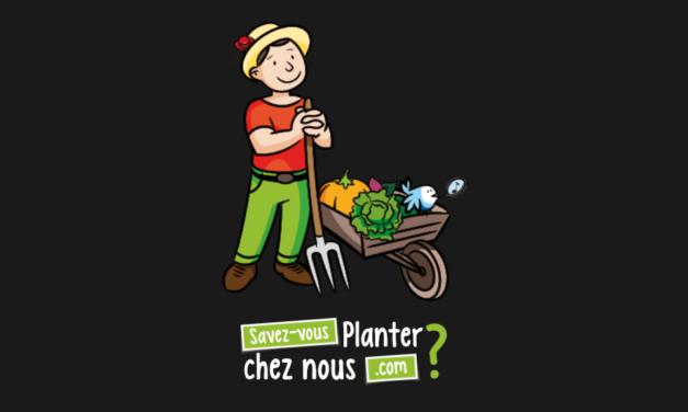 Savez-vous Planter Chez Nous?
